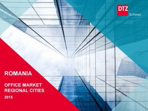 Romania Office regional cities 2015 dtz echinox